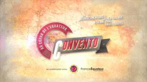 Au Coeur de l'Equateur : Convento